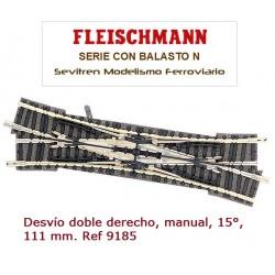 Desvío doble derecho, manual, 15°, 111 mm. Ref 9185 (Fleischmann N Balasto)